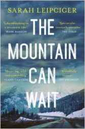The Mountain Can Wait PB