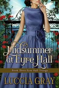 Midsummer at Eyre Hall