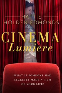 CINEMA LUMIERE _ Hattie Holden Edmonds
