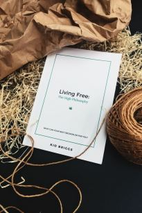 Living Free The High Philosophy Paperback