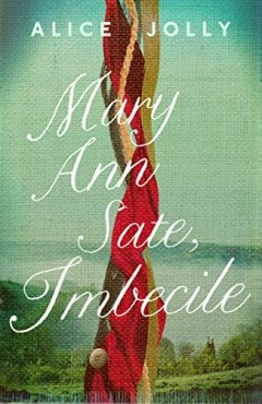Mary Ann Sate Imbecile