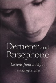 Demeter and Persephone, Lessons from a Myth