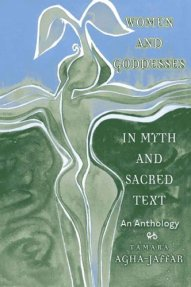 Women and Goddesses in Myth and Sacred Text