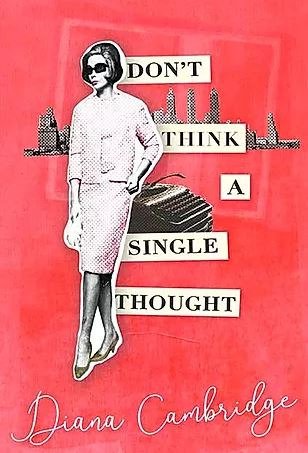 Don't think a single thought