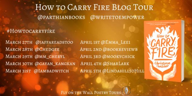 How To Carry Fire Blog Tour