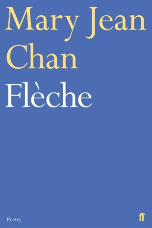 Mary Jean Chan - Fleche